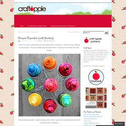 Crayon Cupcakes (with frosting) « Craft Apple
