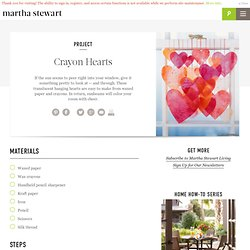 Crayon Hearts - Martha Stewart Crafts - StumbleUpon