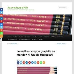 Le crayon Hi-Uni de Mitsubishi