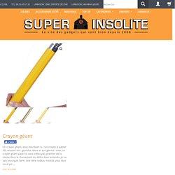 Crayon à papier géant XXL - cadeau insolite