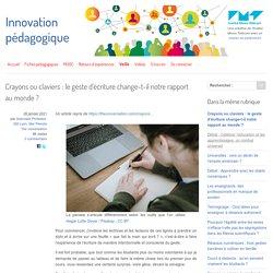 Crayons ou claviers : le geste d'écriture change-t-il notre rapport au monde ?