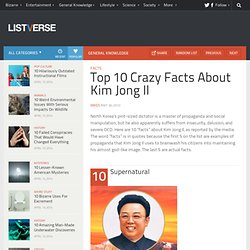 Top 10 Crazy Facts About Kim Jong Il