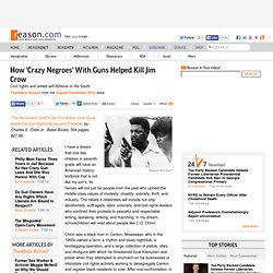 How 'Crazy Negroes' With Guns Helped Kill Jim Crow