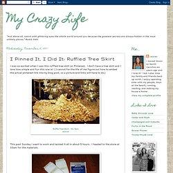 I Pinned It, I Did It: Ruffled Tree Skirt