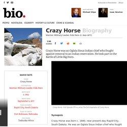 Crazy Horse - Warrior, Military Leader, Folk Hero
