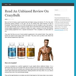 Crazy Bulk Legal Steroids - Read Reviews, Facts and Side effects