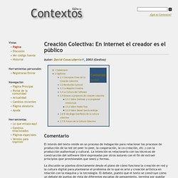Creación Colectiva: En internet el creador es el público - Contextos
