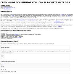 <strong>CREACION DE DOCUMENTOS HTML CON EL PAQUETE KNITR DE R.</strong>