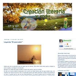 """Creación literaria en Primaria: Leyenda: """"El pescador"""""""