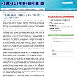 EL OBISPO USHER Y LA CREACION DEL MUNDO Revista entre médicos