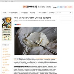 How to Make Cream Cheese at Home | SheSimmers