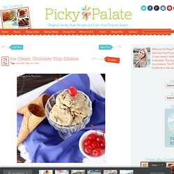 Ice Cream Chocolate Chip Cookies! | Picky Palate