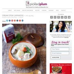 Cream Stew (Japanese) - クリームシチュ - Pickled Plum