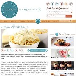 Creamy Alfredo Sauce Recipe