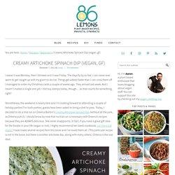 Creamy Artichoke Spinach Dip (vegan, gf) - 86 Lemons
