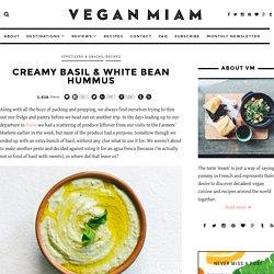 Creamy Basil & White Bean Hummus
