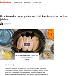 How to make creamy rice and chicken in a slow cooker (video)