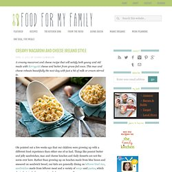 Creamy Macaroni and Cheese | Food for My Family