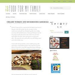 Creamy Turkey and Mushroom Casserole