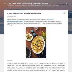 Creamy Pumpkin Pasta with Pine Nut Gremolata