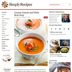 Creamy Tomato and White Bean Soup Recipe