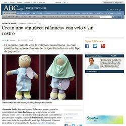 Crean una «muñeca islámica» con velo y sin rostro
