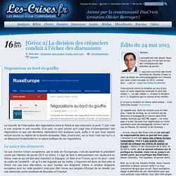 » [Grèce 2] La division des créanciers conduit à l'échec des discussions