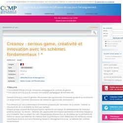 Cas - Creanov : serious game, créativité et innovation avec les schèmes ... - CCMP