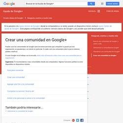 Crear una comunidad en Google+ - Ayuda de Google+