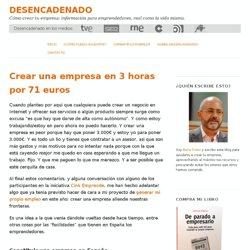 Crear una empresa en 3 horas por 71 euros