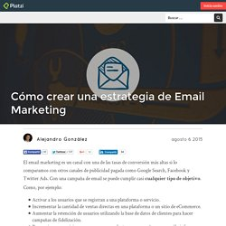 Cómo crear una estrategia de Email Marketing
