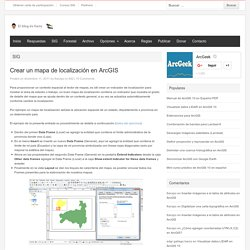 Crear un mapa de localización en ArcGIS