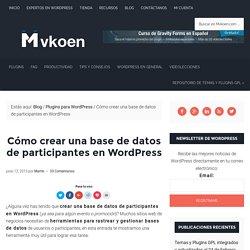 Cómo crear una base de datos de participantes en WordPress