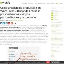 Crear una lista de productos con Wordpress 3.0 usando Entradas personalizadas, campos personalizados y taxonomías
