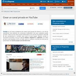 Crear un canal privado en YouTube