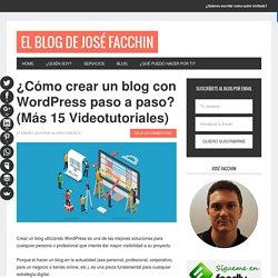 Cómo crear un blog en WordPress paso a paso + Videotutorial