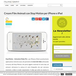 Creare Film Animati con Stop Motion per iPhone e iPad