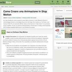 Come Creare una Animazione in Stop Motion: 22 Passaggi