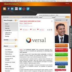 Creare lezioni multimediali con Versal