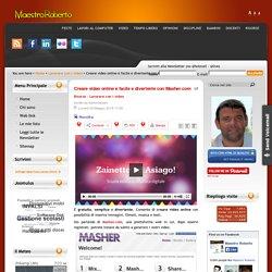 Creare video online è facile e divertente con Masher.com