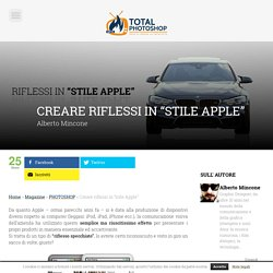 "Creare riflessi in ""stile Apple"" ⋆ Total Photoshop"
