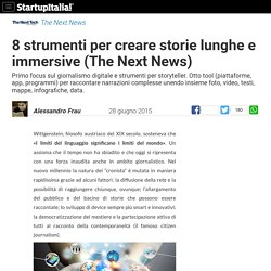 8 tool per creare storie lunghe e immersive (The Next News)