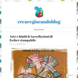 Arte e bimbi le tassellazioni di Escher stampabile – crearegiocandoblog