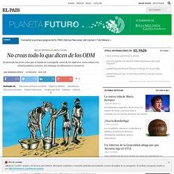 No creas todo lo que dicen de los ODM