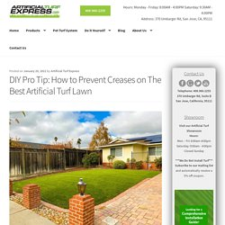 How to Avoid Creases While Installing the Best Artificial Turf
