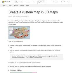 Create a custom map in 3D Maps