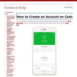 How to Create an Account on Cash App? - Technical Help