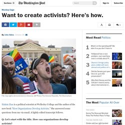 Want to create activists? Here's how.