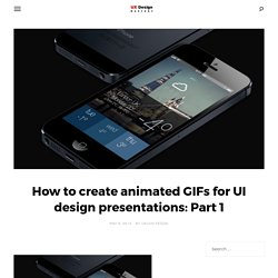 How to create animated GIFs for UI design presentations