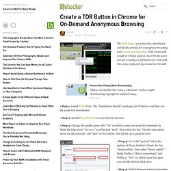 Create a TOR Button in Chrome for On-Demand Anonymous Browsing